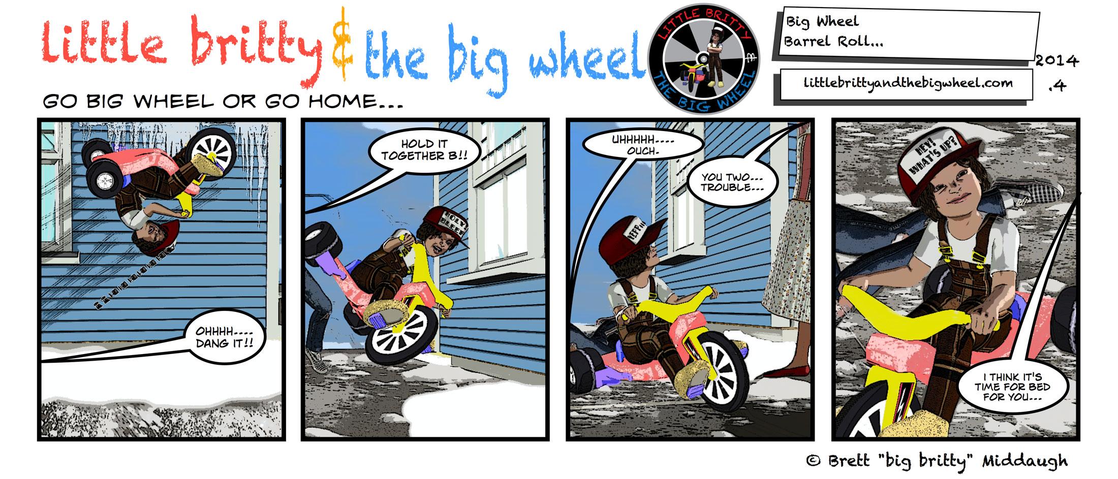 big wheel barrel roll #7