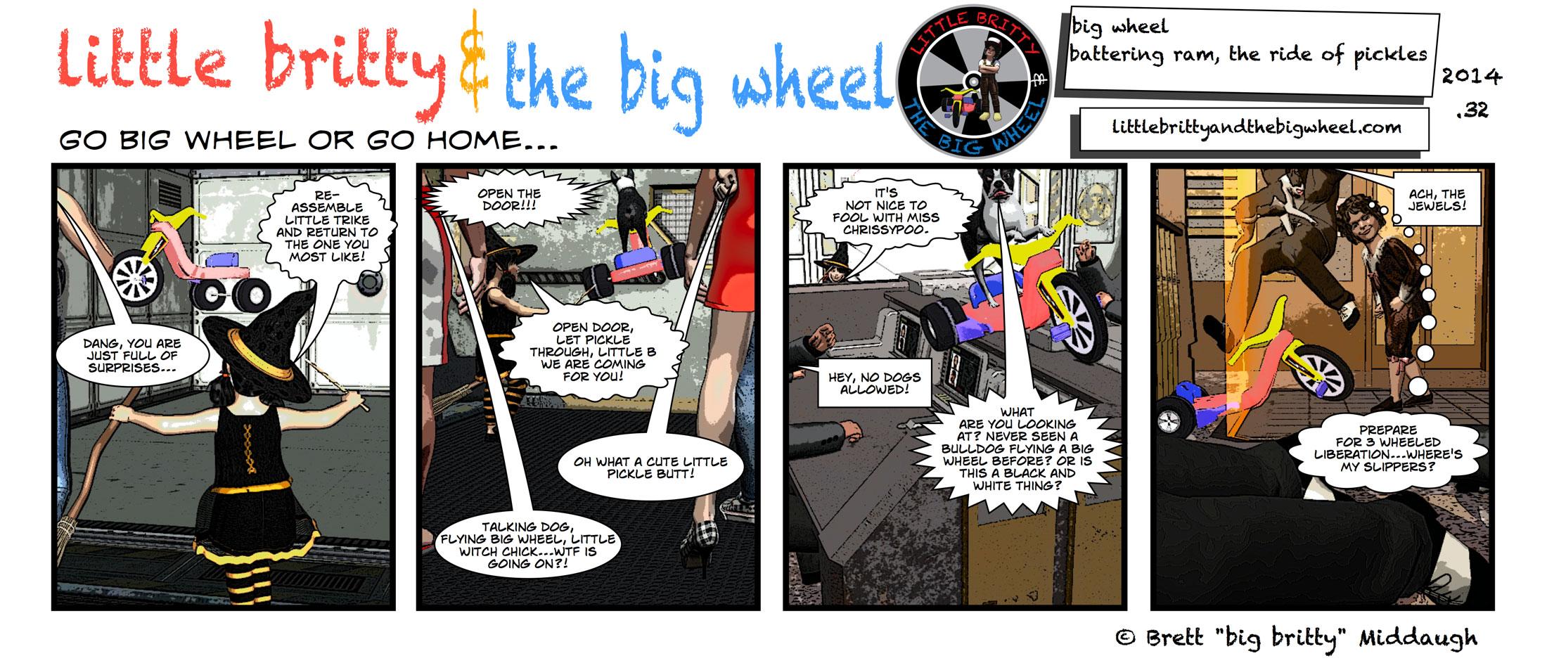 big wheel battering ram aka the ride of miss pickles #35