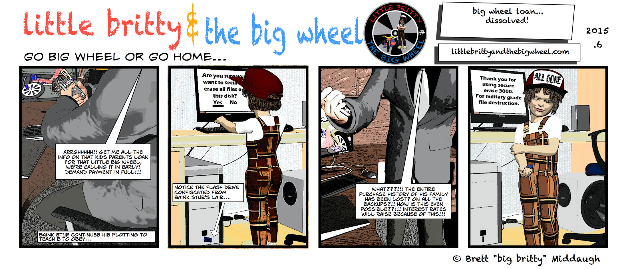 big wheel loan…dissolved #58