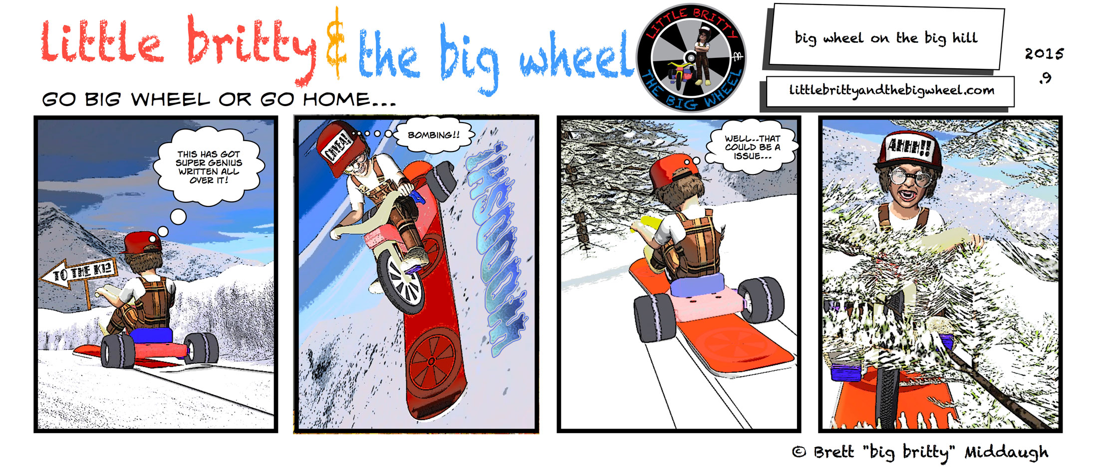 big wheel on a big hill #61